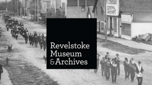 Brown Bag History @ Revelstoke Museum & Archives | Revelstoke | British Columbia | Canada