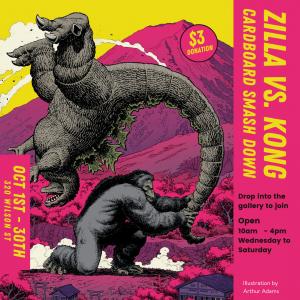 Zilla vs. King Kong   Cardboard Smashdown @ Revelstoke Visual Arts Centre